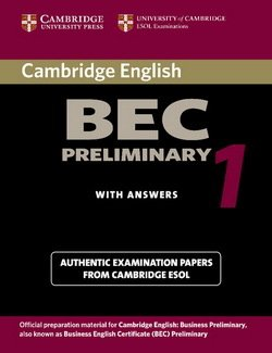 Cambridge BEC Preliminary 1 Student's Book - University of Cambridge Local Examinations Syndicate - 9780521753012