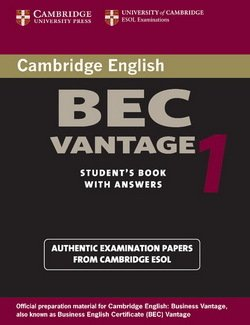 Cambridge BEC Vantage 1 Practice Tests Student's Book with Answers - University of Cambridge Local Examinations Syndicate - 9780521753043