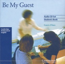 Be My Guest - English for the Hotel Industry Audio CDs (2) - Francis O'Hara - 9780521776868