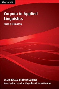 Corpora in Applied Linguistics - Susan Hunston - 9780521805834