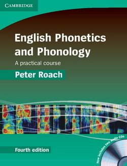 English Phonetics and Phonology (4th Edition) (Hardback) with Audio CDs (2) - Peter J. Roach - 9780521888820