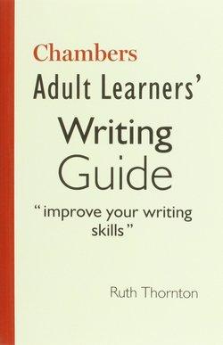 Chambers Adult Learners' Writing Guide - Chambers - 9780550101877
