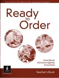 Ready to Order Teacher's Book - Anne Baude - 9780582429574