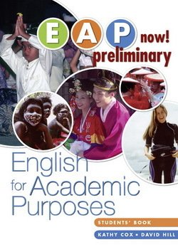 EAP Now! Preliminary English for Academic Purposes Student Book - Kathy Cox - 9780733978050