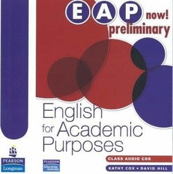 EAP Now! Preliminary English for Academic Purposes Class Audio CD - David Hill - 9780733978104