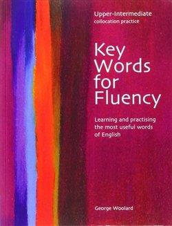 Key Words for Fluency Upper Intermediate - George Woolard - 9780759396272