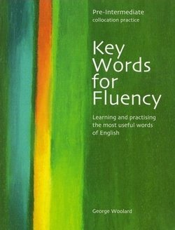 Key Words for Fluency Pre-Intermediate - George Woolard - 9780759396296