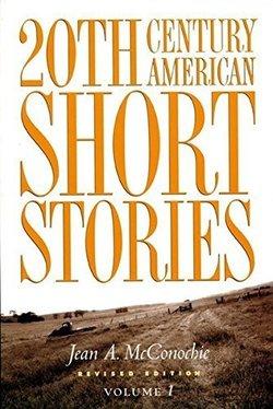 20th Century American Short Stories Volume 1 - Jean McConochie - 9780838448502