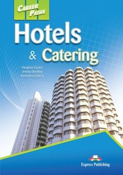 Career Paths: Hotels & Catering Student's Book with Cross-Platform Application (Includes Audio & Video) - Virginia Evans - 9780857776082