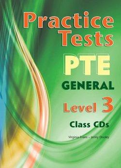 Practice Tests PTE General Level 3 Class Audio CDs (3) - Virginia Evans - 9780857777195