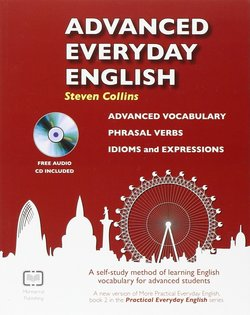 Advanced Everyday English: Advanced Vocabulary
