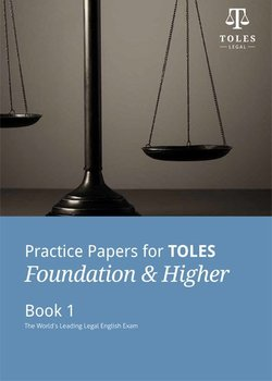Practice Papers for TOLES Foundation and Higher Practice Book One with Audio CDs (2) - Global Legal English - 9780954071455