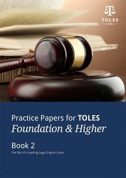 Practice Papers for TOLES Foundation and Higher Practice Book Two with Audio CDs (2) -  - 9780954071493