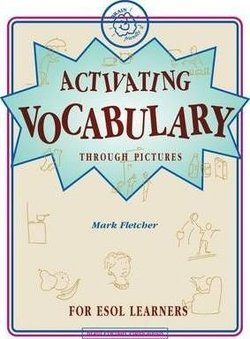 Activating Vocabulary for ESOL Learners - Mark Stuart Fletcher - 9780954666422