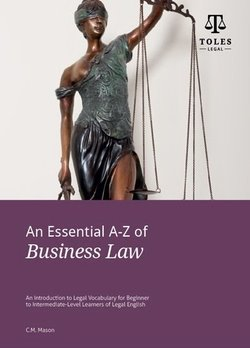 An Essential A-Z of Business Law (3rd Revised Edition) - Catherine Mason - 9780957358935