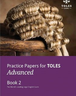Practice Papers for TOLES Advanced Practice Book Two -  - 9780957358966
