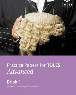 Practice Papers for TOLES Advanced Practice Book One -  - 9780957358973