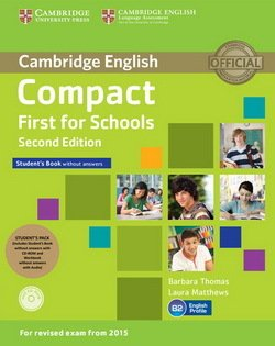 Compact First for Schools (2nd Edition) Student's Pack (Student's Book without Answers with CD-ROM