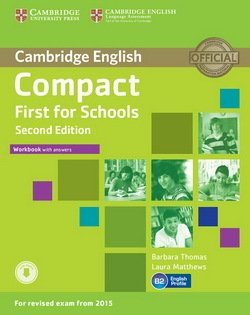 Compact First for Schools (2nd Edition) Workbook with Answers & Audio Download - Barbara Thomas - 9781107415720