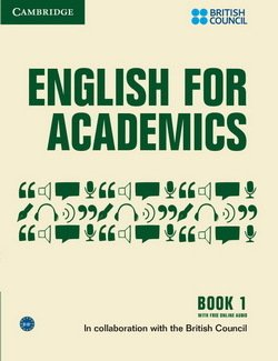 English for Academics Book 1 with Online Audio - British Council - 9781107434769