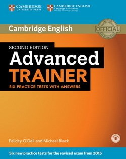 Advanced Trainer (CAE) (2nd Edition) Six Practice Tests with Answers and Audio Download -  - 9781107470279