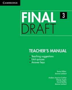 Final Draft 3 Teacher's Manual - Andrew Aquino-Cutcher - 9781107495548