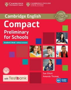 Compact Preliminary for Schools (PET4S) Student's Book without Answers with CD-ROM & Testbank - Sue Elliott - 9781107527089