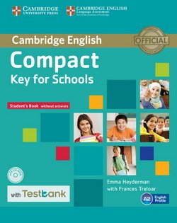 Compact Key for Schools (KET4S) Student's Book without Answers with CD-ROM & Testbank - Emma Heyderman - 9781107527188
