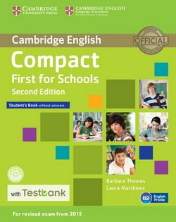 Compact First for Schools (2nd Edition) Student's Book without Answers with CD-ROM & Testbank - Barbara Thomas - 9781107543928