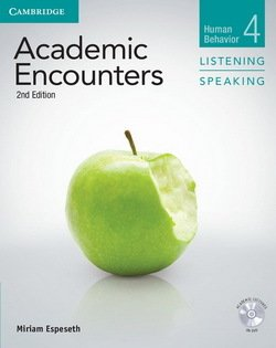 Academic Encounters (2nd Edition) 4: Human Behavior Listening and Speaking Student's Book with DVD - Miriam Espeseth - 9781107602984