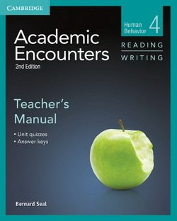 Academic Encounters (2nd Edition) 4: Human Behavior Reading and Writing Teacher's Manual - Bernard Seal - 9781107603004