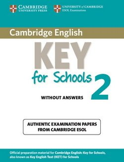 Cambridge English: Key for Schools (KET4S) 2 Student's Book without Answers - Cambridge ESOL - 9781107603134