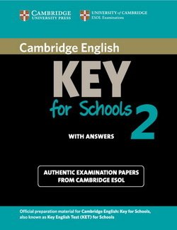 Cambridge English: Key for Schools (KET4S) 2 Student's Book with Answers - Cambridge ESOL - 9781107603141