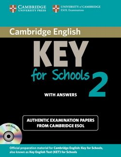 Cambridge English: Key for Schools (KET4S) 2 Student's Book Pack (Student's Book with Answers & Audio CD) - Cambridge ESOL - 9781107603172