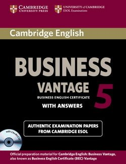 Cambridge English: Business (BEC) 5 Vantage Self-Study Pack (Student's Book with Answers & Audio CDs (2)) - Cambridge ESOL - 9781107606937