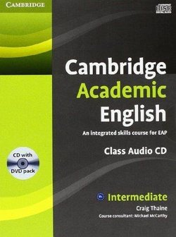 Cambridge Academic English B1+ Intermediate Class Audio CD & DVD Pack - Craig Thaine - 9781107607132
