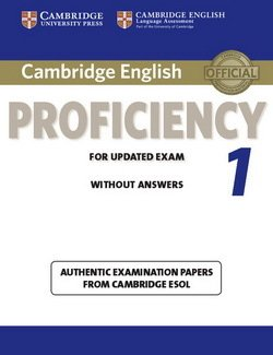Cambridge English: Proficiency (CPE) 1 Student's Book without Answers - Cambridge ESOL - 9781107609532