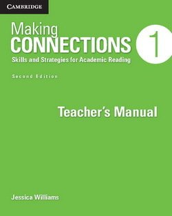 Making Connections (2nd Edition) 1 Low Intermediate Teacher's Manual - Jessica Williams - 9781107610231