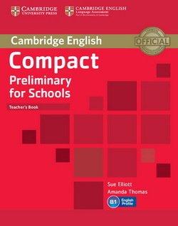 Compact Preliminary for Schools (PET4S) Teacher's Book - Sue Elliott - 9781107610279