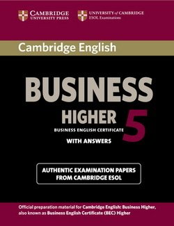 Cambridge English: Business (BEC) 5 Higher Student's Book with Answers - Cambridge ESOL - 9781107610873