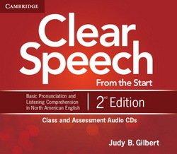Clear Speech from the Start (2nd Edition) Class and Assessment Audio CDs (4) - Judy B. Gilbert - 9781107611726