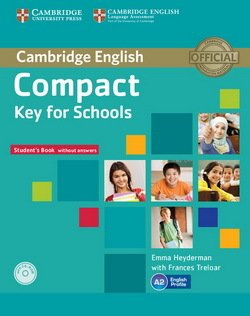 Compact Key for Schools (KET4S) Student's Book without Answers with CD-ROM - Emma Heyderman - 9781107618633