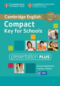 Compact Key for Schools (KET4S) Presentation Plus DVD-ROM - Emma Heyderman - 9781107618749