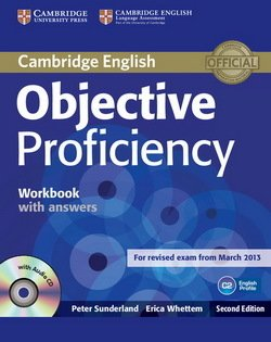 Objective Proficiency (2nd Edition) Workbook with Answers & Audio CD - Peter Sunderland - 9781107619203