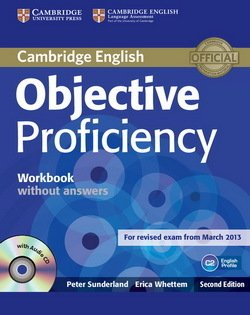 Objective Proficiency (2nd Edition) Workbook without Answers with Audio CD - Peter Sunderland - 9781107621565