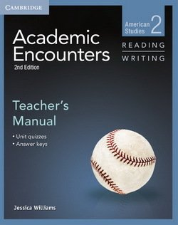 Academic Encounters (2nd Edition) 2: American Studies Reading and Writing Teacher's Manual - Jessica Williams - 9781107627222