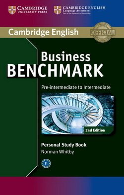 Business Benchmark (2nd Edition) Pre-Intermediate to Intermediate BULATS and Business Preliminary (BEC) Personal Study Book - Norman Whitby - 9781107628489