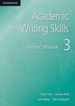 Academic Writing Skills 3 Teacher's Book - Peter Chin - 9781107631526