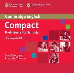 Compact Preliminary for Schools (PET4S) Class Audio CD - Sue Elliott - 9781107632622