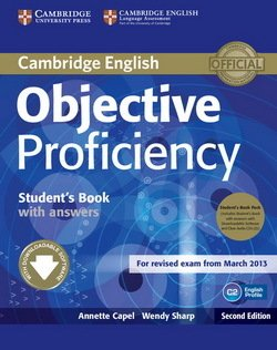 Objective Proficiency (2nd Edition) Student's Book Pack (Student's Book with Answers & Downloadable Software & Class Audio CDs) - Annette Capel - 9781107633681
